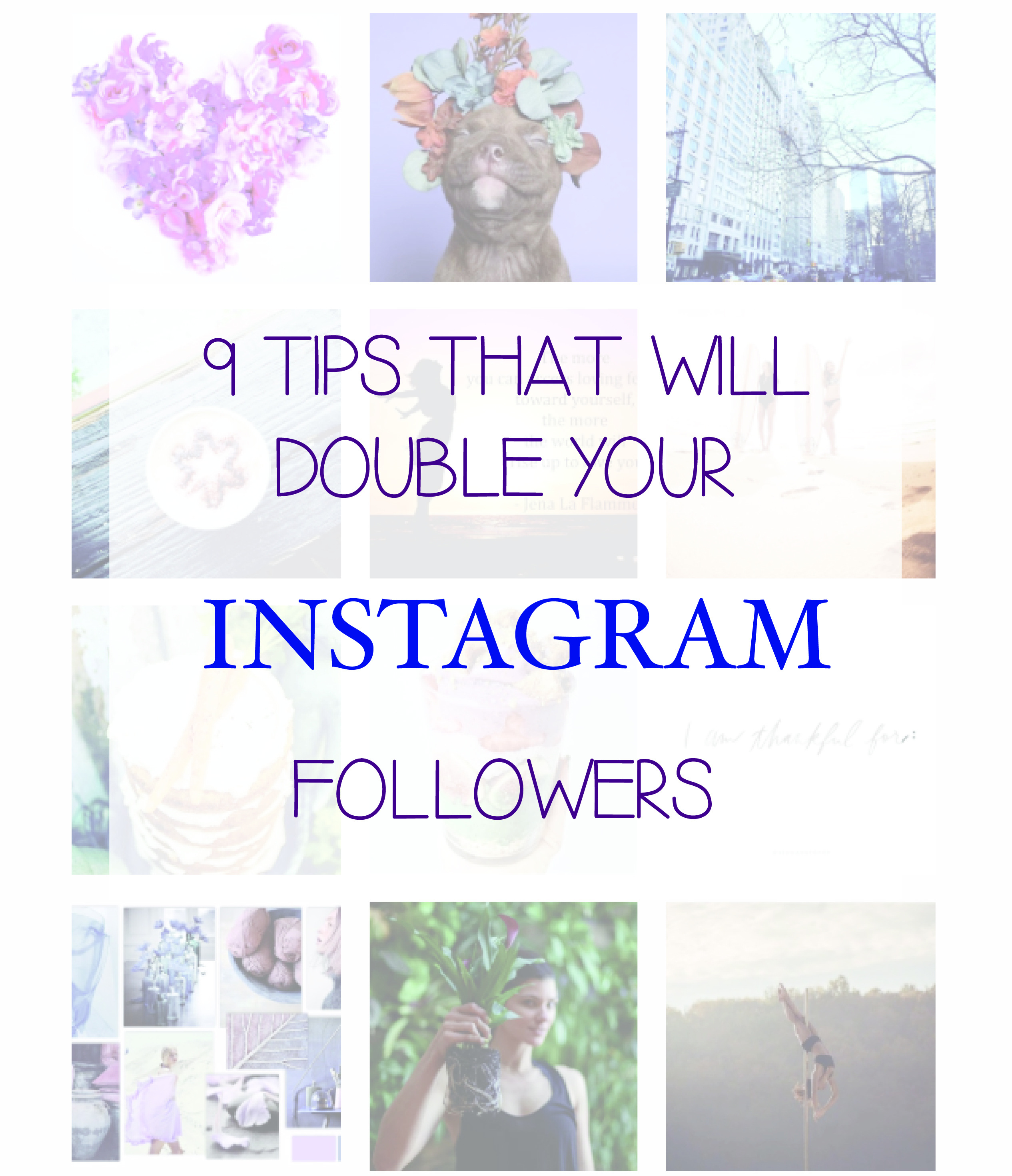 9 Tips That Will Double Your Instagram Following